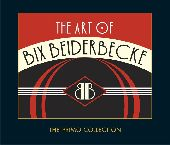 Album artwork for Bix Beiderbecke: The Art Of Bix Beiderbecke