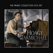 Album artwork for Hoagy Carmichael and Friends: Stardust
