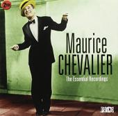 Album artwork for Maurice Chevalier: The Essential Recordings