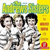 Album artwork for The Andrew Sisters - Essential 3 CD Collection