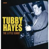 Album artwork for Tuby Hayes: The Little Giant