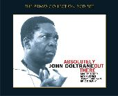 Album artwork for JOHN COLTRANE: ABSOLUTELY OUT THERE