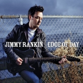 Album artwork for JIMMY RANKIN - EDGE OF DAY