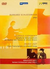 Album artwork for Burkard Schleissmann: Plays Godowsky & Liszt