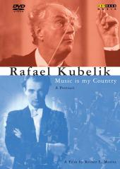 Album artwork for RAFAEL KUBELIK - MUSIC IS MY COUNTRY