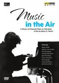 Album artwork for Music in the Air: History of Classical Music on TV