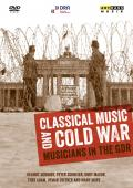 Album artwork for Classical Music and Cold War, Musicians in the GDR