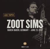 Album artwork for Zoot Sims: Lost Tapes, Baden-Baden June 23, 1958