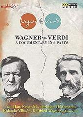 Album artwork for WAGNER vs. VERDI - A Documentary in 6 Parts