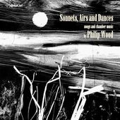 Album artwork for Wood: Sonnets, Airs and Dances - Songs and Chamber