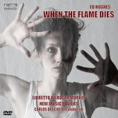 Album artwork for WHEN THE FLAME DIES: AN OPERA