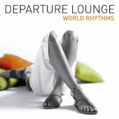Album artwork for DEPARTURE LOUNGE WORLD RHYTHMS