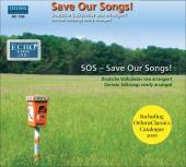 Album artwork for S.O.S, Save Our Songs - German Folksongs newly arr