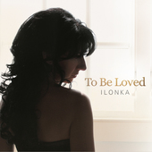 Album artwork for TO BE LOVED / Ilonka