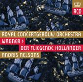 Album artwork for Wagner: Der Fliegende Hollaender / Nelsons