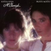 Album artwork for Kate & Anna McGarrigle - Pronto Monto