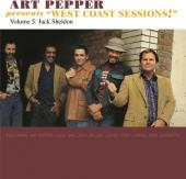 Album artwork for Art Pepper West Coast Sessions vol 5 - Jack Sheldo