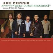Album artwork for Art Pepper - West coast Sessions vol. 4: Bill Watr