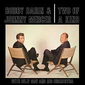 Album artwork for Bobby Darin & Johnny Mercer - Two of a Kind