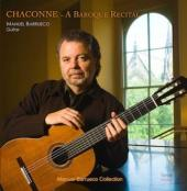 Album artwork for CHACONNE (A BAROQUE RECITAL) - BARRUECO