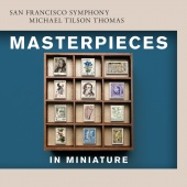 Album artwork for Masterpieces in Miniature. SF Symphony/Tilson Thom
