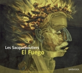 Album artwork for LES SACQUEBOUTIERS: EL FUEGO
