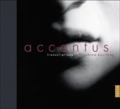 Album artwork for TRANSCRIPTIONS-ACCENTUS 2CD set