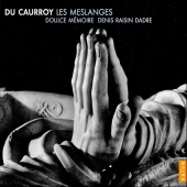 Album artwork for DU CAURROY - LES MESLANGES