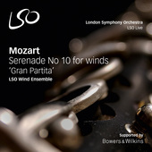Album artwork for Mozart: Serenade No. 10 in B-Flat Major, K. 361,
