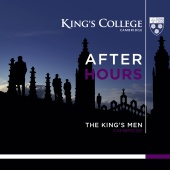 Album artwork for After Hours / The King's Men Cambridge