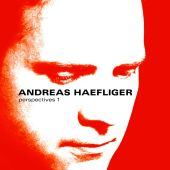 Album artwork for ANDREAS HAEFLIGER: Perspectives 1