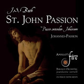 Album artwork for Bach: St. John Passion / Apollo's Fire, Sorrell