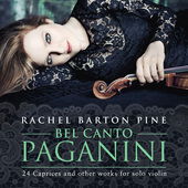 Album artwork for Bel Canto Paganini, Caprices / Rachel Basrton Pine