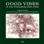 Album artwork for GOOD VIBES at the Pawn Shop Jazz Club
