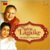 Album artwork for Asha Bhosle & Shujaat Khan: Naina LagaiKe