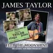 Album artwork for Feel The Moonshine / James Taylor