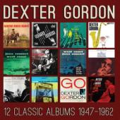 Album artwork for Dexter Gordon: 12 Classic Albums 1947-1962