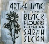 Album artwork for Art of Time Ensemble: Black Flowers featuring Sar