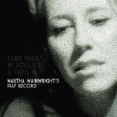 Album artwork for Martha Wainwright: Sans Fusils ni souliers a Paris