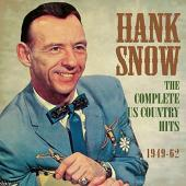 Album artwork for Hank Snow - Complete US Country hits 1949-62