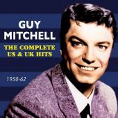 Album artwork for Guy Mitchell: Complete US & UK Hits 1950-62
