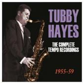 Album artwork for Tubby Hayes: Complete Tempo Recordings 1955-59