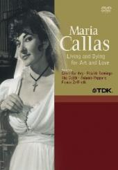 Album artwork for Maria Callas - Living and Dying for Art and Love