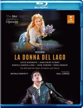 Album artwork for Rossini: La Donna Del Lago / Florez, Met HD blu-ra
