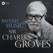 Album artwork for British Music / Sir Charles Groves [Box Set]