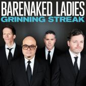 Album artwork for Barenaked Ladies: Grinning Streak