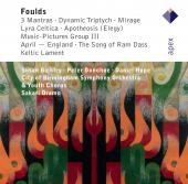 Album artwork for Foulds: Orchestral Works / Oramo