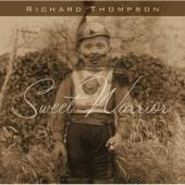 Album artwork for RICHARD THOMPSON - SWEET WARRIOR