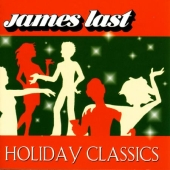 Album artwork for JAMES LAST - HOLIDAY CLASSICS