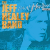 Album artwork for JEFF HEALEY BAND LIVE AT MONTREAUX 1999